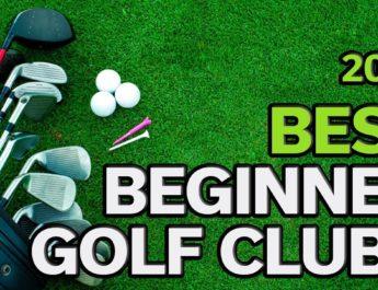 Golf Club For A Beginner: Best Beginners Golf Clubs 2019 – TOP 8