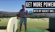 Try My Bucket Drill For More Power in Your Golf Swing!