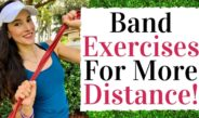 Band Exercises For More Distance –  Golf Fitness Tips