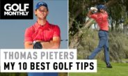 Thomas Pieters I My 10 Best Golf Tips I Golf Monthly
