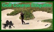 Quick Reminder – Golf Course Etiquette