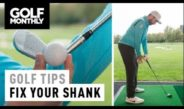 Fix Your Shank… For Good!! Rick Shiels Golf Tips I Golf Monthly