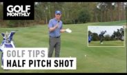 Most Important Shots In Golf #3: Half Pitch I Golf Tips I Golf Monthly