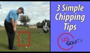 3 Easy Golf Chipping Tips Any Golfer Can Use