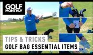 Essential items for your golf bag I Tips & Tricks I Golf Monthly