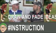 Draw and Fade Ideas Golf Lesson