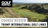Course Review – Trump International Golf Links