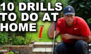 TOP 10 GOLF TIPS + DRILLS TO DO AT HOME