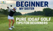 Beginner IDGAF Golfer with Tips – My Sister Starts Golf SHOOT 59 Pre-WAY OF THE PLAYA