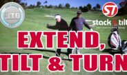 Stack & Tilt | Extend, Tilt & Turn | Golf Tips | Lesson 34