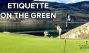 Golf Etiquette On The Green and Bunker For Beginner Golfers