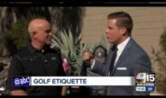 Quintero Golf Discusses Golf Etiquette with KNXV-PHX (ABC)
