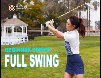 BEGINNER SERIES 006: Full Swing | Golf with Aimee