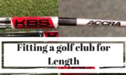 Fitting a Golf Club for LENGTH